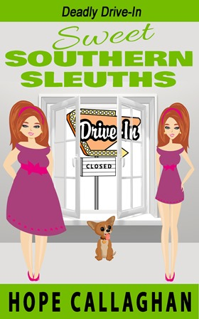 Deadly Drive-In – Episode 8 in the Sweet Southern Sleuths Short Stories