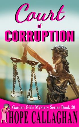 Court of Corruption – A Christian Fiction Book By Author Hope Callaghan