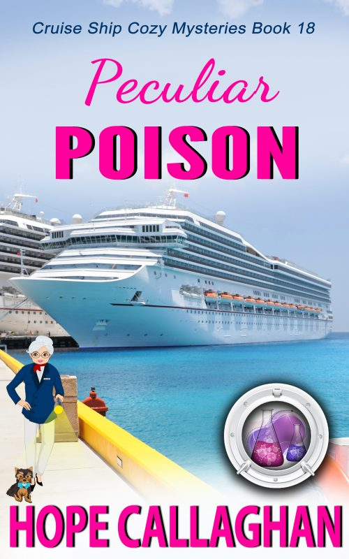 Cruise Ship Cozy Mysteries Book 18 – Peculiar Poison