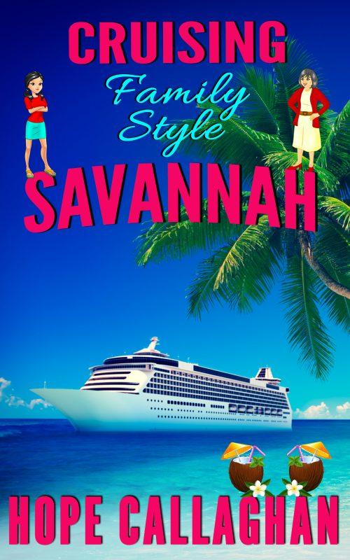 Cruising Family Style – A Made in Savannah Cozy Mystery Novel